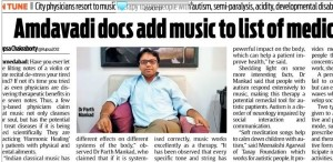 Interview of Dr.Parth Mankad   in  DNA about Music therapy .
